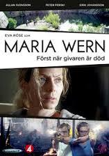 Maria Wern - Först när givaren är död (2013)