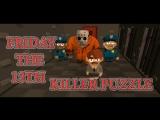 ДЖЕЙСОН ВУРХИС СНЯЛ МАСКУ!!! FRIDAY THE 13TH:KILLER PUZZLE!!! №2