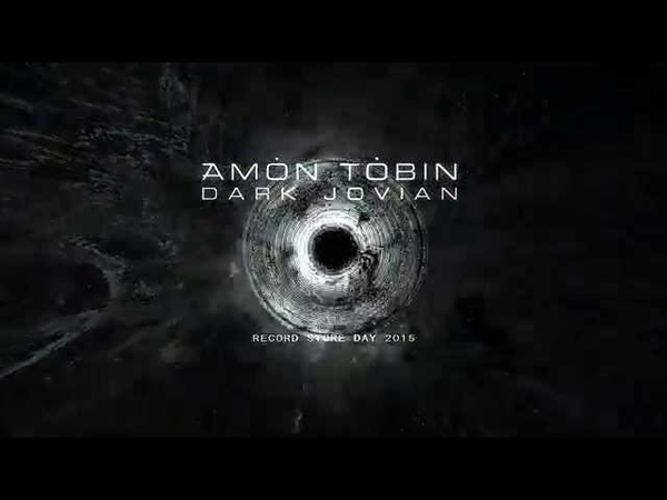 Amon Tobin - Dark Jovian Edit