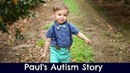Paul's Autism Story Before Autism and his regression to the spectrum