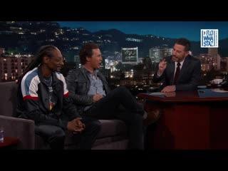 Snoop dogg и мэттью макконахи интервью у джимми киммела