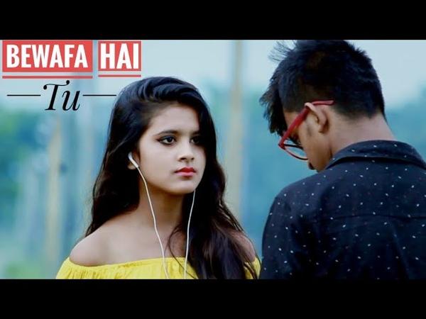 Bewafa Hai Tu| Heart Touching Love Story 2018 | Latest Songs 2018 | RDS CREATIONS