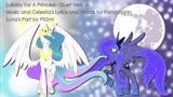 Lullaby for A Princess Celestia and Luna Version