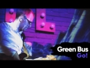 Green Bus Band — Go!