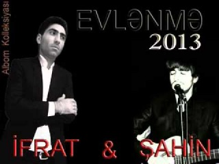 IFRAT & SAHIN  EVLENME 2013