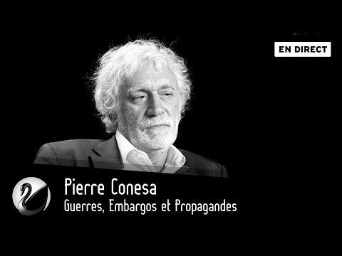 Pierre Conesa : Guerres, Embargos et Propagandes [EN DIRECT]