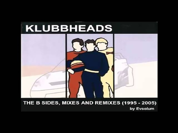 Evsolum - Klubbheads 10 Years (1995-2005) Volumen 1 | B-Sides, Mixes and Remixes.