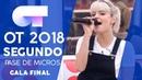 DANGEROUS WOMAN - ALBA RECHE | SEGUNDO PASE DE MICROS GALA FINAL | OT 2018