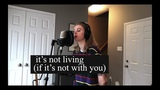 It's Not Living (If It's Not With You) - The 1975 (cover by Emma Beckett)