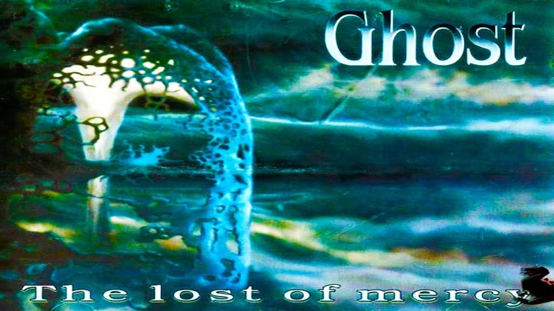GHOST (Pol) - The Lost of Mercy [Full-length Album] 1994