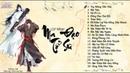 【Playlist】♬ ll Ma Đạo Tổ Sư - 魔道祖师 ll ♬《PART 1》