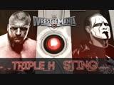 (WWE Mania) WrestleMania 31 Triple H vs Sting