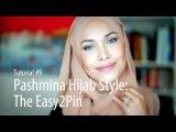 [Adlina Anis] Hijab Tutorial 9 | The Easy2Pin Как завязывать хиджаб платок повязывать надевать одевать