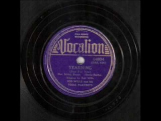 Bob Wills & His Texas Playboys - Yearning Just for You (1938)