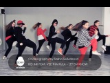 Kid Ink Feat.  Vee Tha Rula – Let Em Know  Choreography by Sasha Selivanova - Open Art Studio