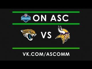 NFL Preseason Jaguars VS Vikings