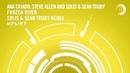 Ana Criado Steve Allen and Solis Sean Truby Frozen River Solis Sean Truby Remix Uplift