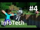 Lp по minecarft InfoTech 4
