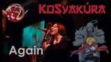 KoSyakura - Again (Yui Cover)