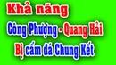 Công Phượng và Quang Hải bị cấm thi đấu trận chung kết aff cup 2018 lượt về trên sân Mỹ Đình?