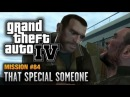 GTA 4 - Mission #84 - That Special Someone (1080p)