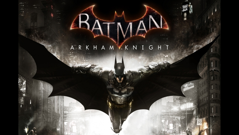 Batman_ Arkham Knight (Бэтмен_ Рыцарь Аркхема)