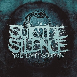 Suicide Silence альбом You Can't Stop Me (Special Edition)