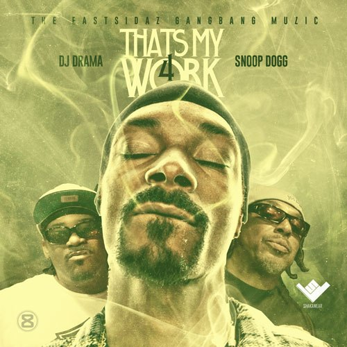 Snoop Dogg - Thats My Work 4 (2014)