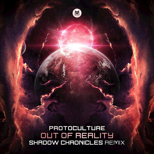 Protoculture альбом Out of Reality (Shadow Chronicles Remix)