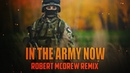 In The Army Now (Robert McDrew Remix)
