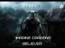 Imagine Dragons Believer Skyrim беливер скайрим музыкальный клип
