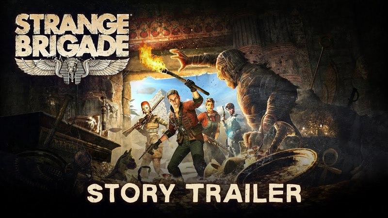 Strange Brigade / Сюжетный трейлер