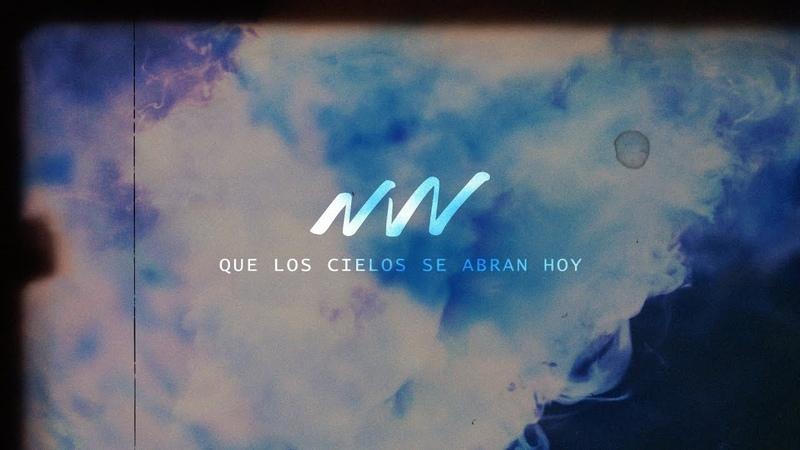 Que los Cielos se Abran Hoy - Video oficial con letra | New Wine Music