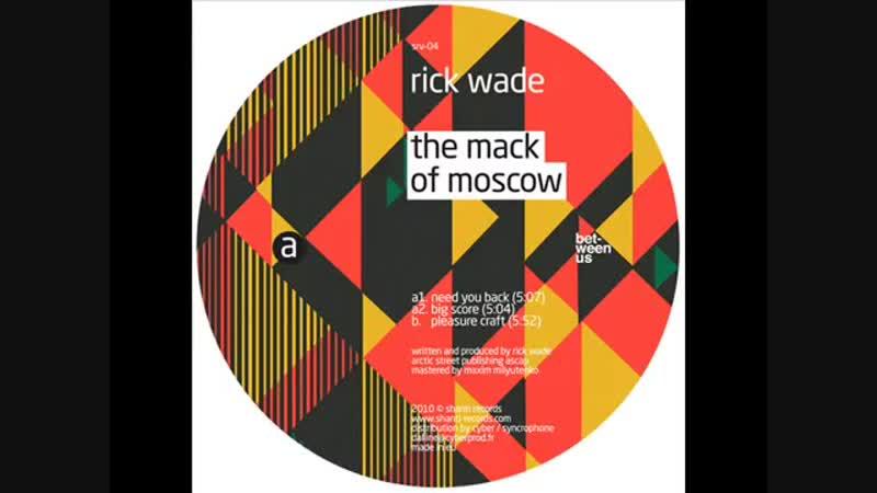 [2][125.00 D] rick wade ★ need you back ★ original mix