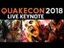 QuakeCon 2018 Keynote With Doom Eternal Gameplay Reveal