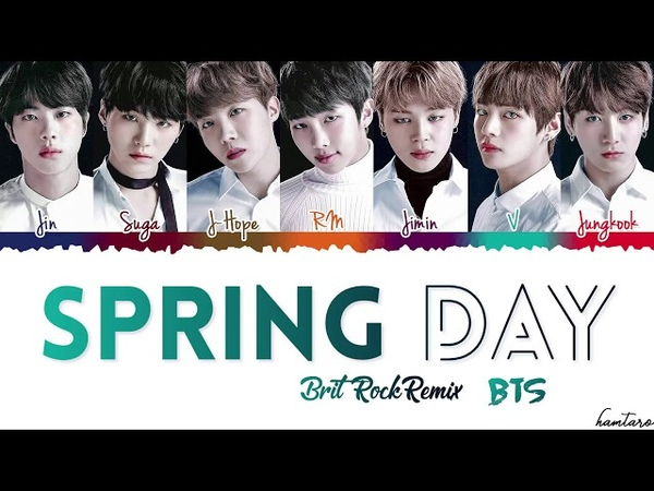 BTS (방탄소년단)- 'Spring Day' (봄날) (Brit Rock Remix) Lyrics [Color Coded_Han_Rom_Eng]