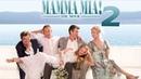 Mamma Mia! 2 2018 г. ‧ Музыкальный фильм/Комедия ‧ 1 ч 54 мин