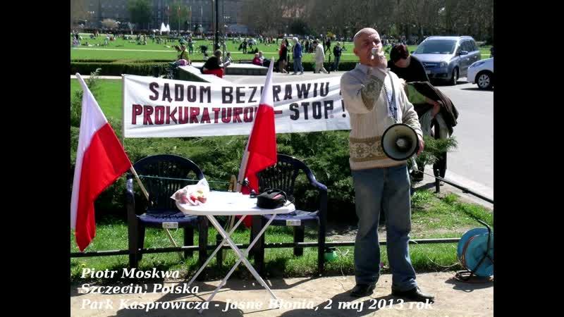Piotr Moskwa - Weteran walczący z okupantem Polski, który nigdy się nie sprzedał !