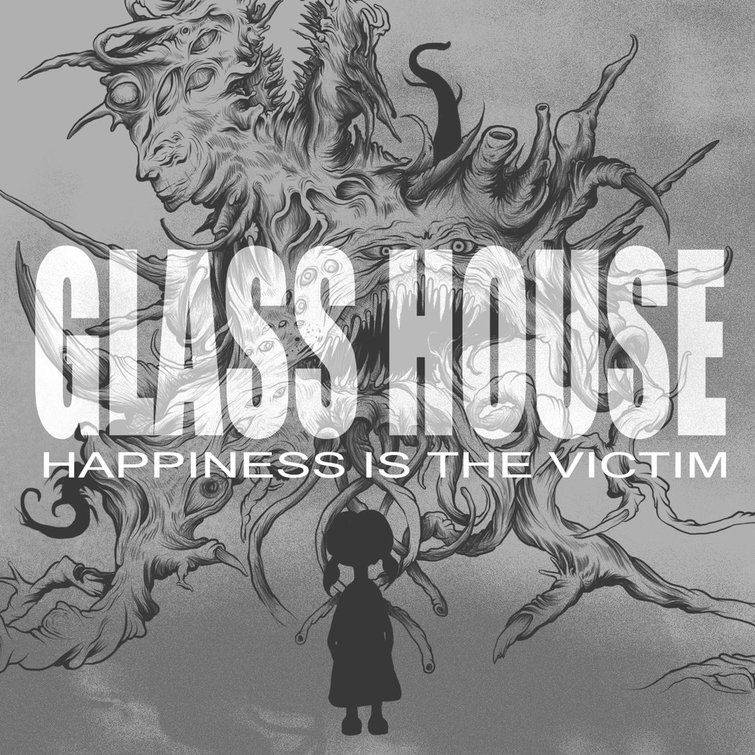Glass House - Happiness Is The Victim [EP] (2016)