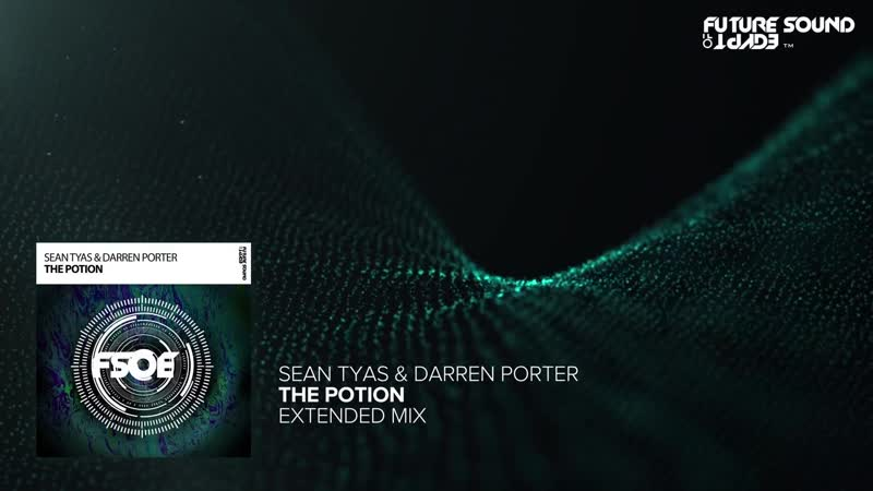 Sean Tyas Darren Porter The Potion Extended Mix