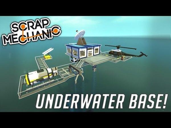 UNDERWATER BASE MINI SUB! - Scrap Mechanic Gameplay Creations - EP 1 (World Download)