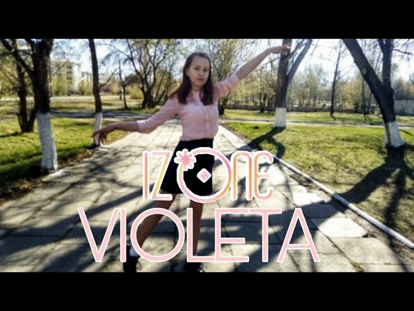 IZ*ONE (아이즈원) - Violeta (비올레타) dance cover by Charge X3
