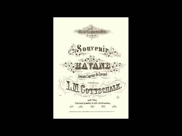 Souvenir de la Havane - Louis Moreau Gottschalk