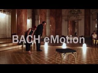 BACH eMotion. Xavier Díaz-Latorre and Tanja Skok