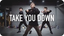 Take You Down - Chris Brown / Jinwoo Yoon Choreography