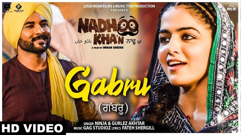 Gabru (Full Song) Ninja Gurlez Akhtar | Nadhoo Khan | 26th April | New Punjabi Songs 2019