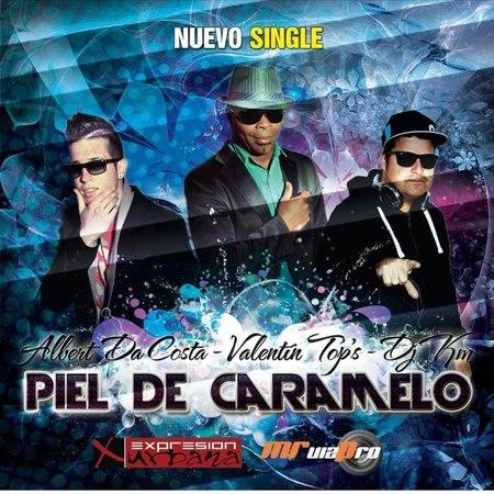 PIEL DE CARAMELO-VALENTIN TOP'S FEAT ALBERT DA COSTA DJ KM ( VIDEO CLIP OFICIAL)