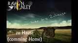 Raven Henley - zu Hause (coming home) Offiziell Neu 2018 #ravenhenleylebt (premix)