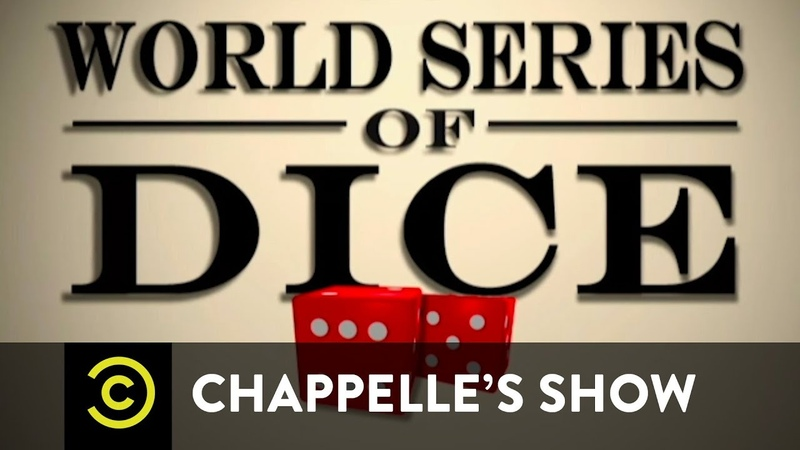 Chappelle's Show - The World Series of Dice - Uncensored