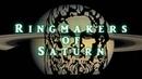 NASA Ringmakers of Saturn UFOs